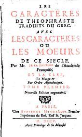 Les caractères de Théophraste: Volume1