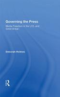 Governing The Press PDF