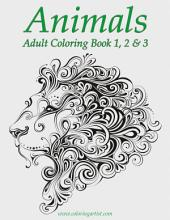 Animals Adult Coloring Book 1, 2 & 3
