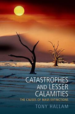 Catastrophes and Lesser Calamities PDF