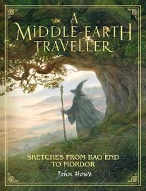 A Middle Earth Traveller  Sketches From Bag End To Mordor