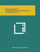 Ogg and Ray s Introduction to American Government Book