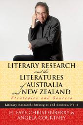 Literary Research and the Literatures of Australia and New Zealand: Strategies and Sources