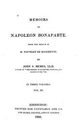 Memoirs of Napoleon Bonaparte: Volume 3