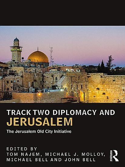 Track Two Diplomacy and Jerusalem PDF
