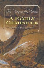 The Vampires of Morève: a Family Chronicle