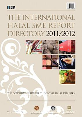 The International Halal SME Report Directory 2011 12 PDF