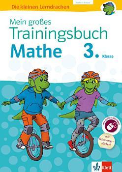 Klett Mein gro  es Trainingsbuch Mathematik 3  Klasse PDF