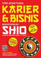 Melesatkan Karier dan Bisnis Berdasarkan Shio