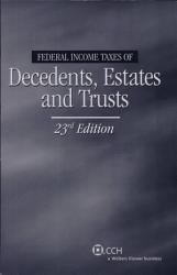 Federal Income Taxes Of Decedents Estates And Trusts Book PDF