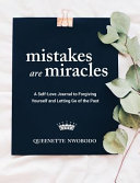 Mistakes Are Miracles