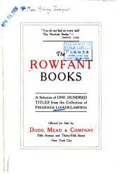 The Rowfant books: a selection of one hundred titles from the collection of Frederick Locker-Lampson offered for sale by Dodd, Mead & company