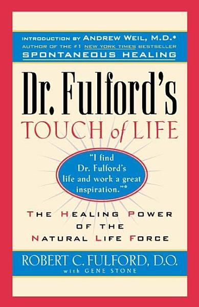 Dr Fulford S Touch Of Life