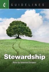 Guidelines Stewardship: Raise Up Generous Disciples