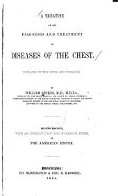 A Treatise on the Diagnosis and Treatment of Diseases of the Chest: Diseases of the Lung and Windpipe