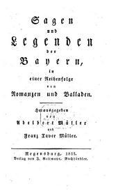 Sagen und Legenden der Bayern ...