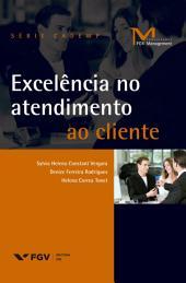 Excelência no atendimento ao cliente