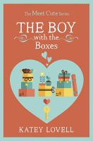 The Boy with the Boxes  A Short Story  The Meet Cute  PDF