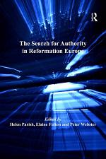 The Search for Authority in Reformation Europe