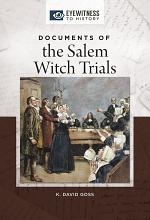 Documents of the Salem Witch Trials