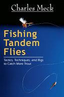 Fishing Tandem Flies