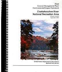 Chattahoochee River National Recreation Area N R A General Mangement Plan Book PDF