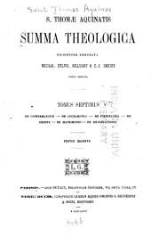 S. Thomae Aquinatis Summa theologica: Volume 7