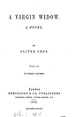 A virgin widow  by Oliver Grey