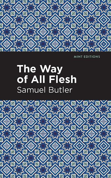 Download The Way of All Flesh Book