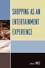 Shopping as an Entertainment Experience