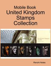 Mobile Book : United Kingdom Stamps Collection