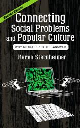Connecting Social Problems and Popular Culture PDF