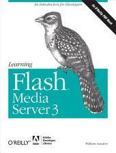 Learning Flash Media Server 3