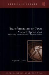 Transformations to Open Market Operations: Developing Economies and Emerging Markets