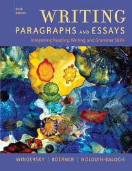 Writing Paragraphs And Essays Integrating Reading Writing And Grammar Skills Book PDF