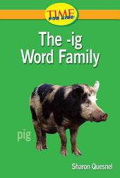 The -ig Word Family