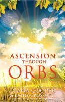 Ascension Through Orbs PDF