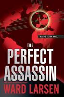 The Perfect Assassin  A David Slaton Novel PDF