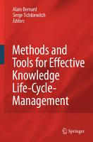 Methods and Tools for Effective Knowledge Life Cycle Management PDF