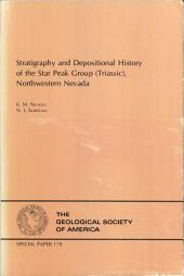 Stratigraphy and Depositional History of the Star Peak Group (Triassic), Northwestern Nevada: Issues 175-178