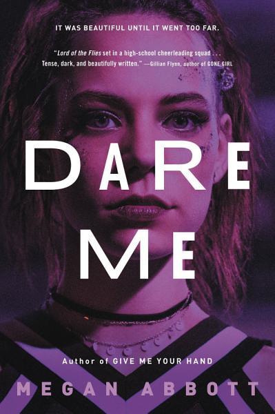 Download Dare Me Book