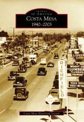Costa Mesa: 1940-2003