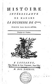 Histoire intéressante de Madame la duchesse de C***