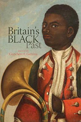 Britain s Black Past PDF