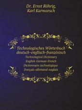 Technologisches W?rterbuch deutsch-englisch-franz?sisch