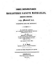 Codex diplomatarius monasterii S. Michaelis Bergensis dioecesis vulgo Munkalif dicti: conscriptus anno Chr. 1427 : unacum registro praediorum ...