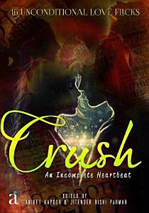 Crush   An Incomplete Heartbeat Book