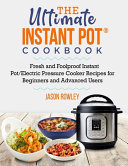 The Ultimate Instant Pot R Cookbook Book PDF