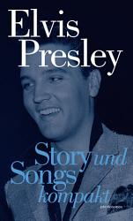 Elvis Presley  Story und Songs Kompakt PDF