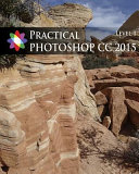 Practical Photoshop 2015 Level 1